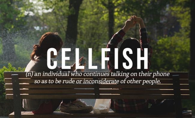CELLFISH is one of the 20 cool and funny words from the urban dictionary.